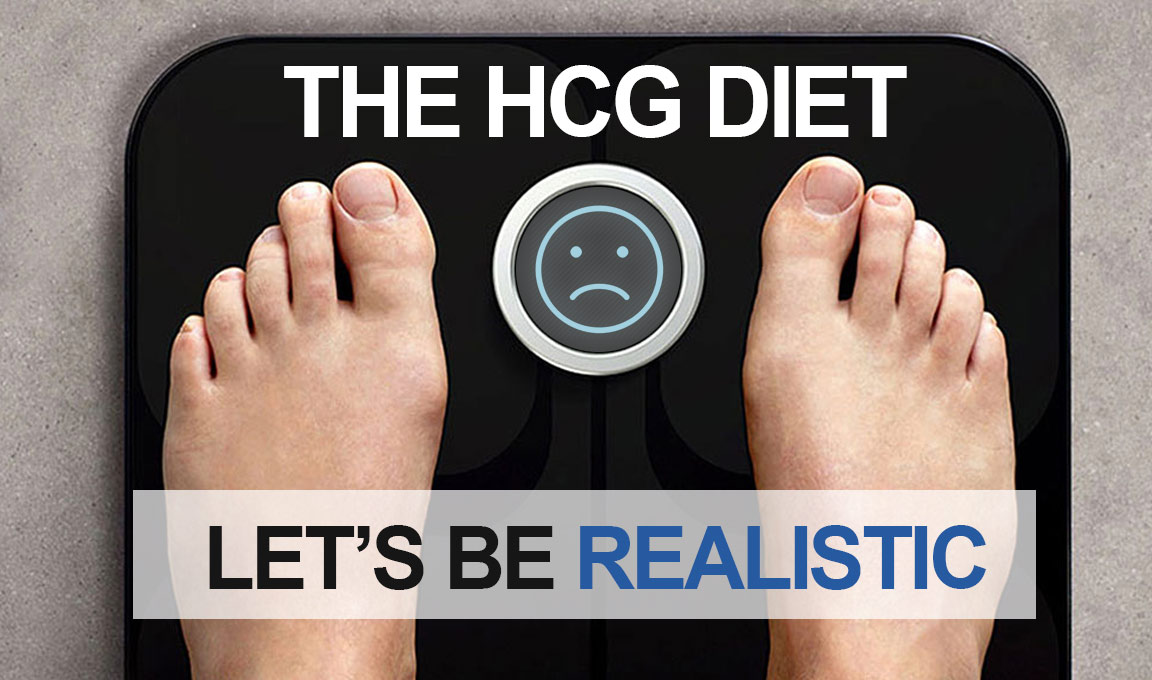 The HCG Diet For Weight Loss. Let's Be Realistic.